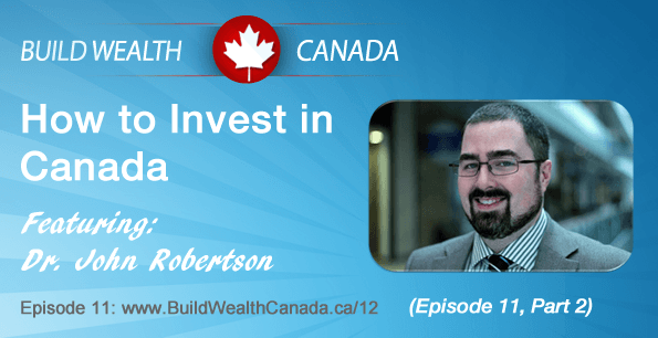 How to Invest in Canada Part 2