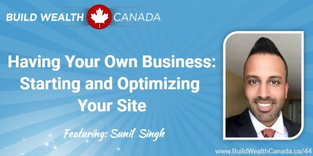 Having Your Own Business - Starting and Optimizing Your Site