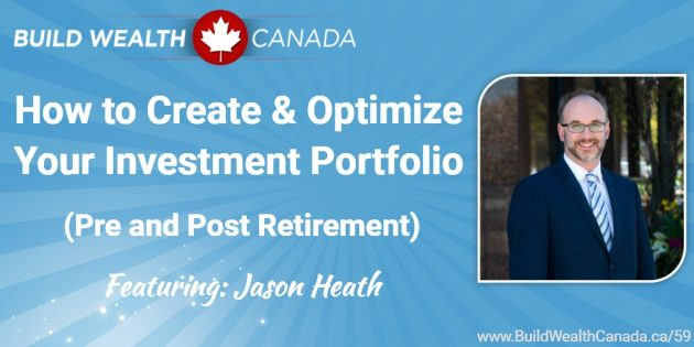 How to Create and Optimize Your Investment Portfolio Pre and Post Retirement