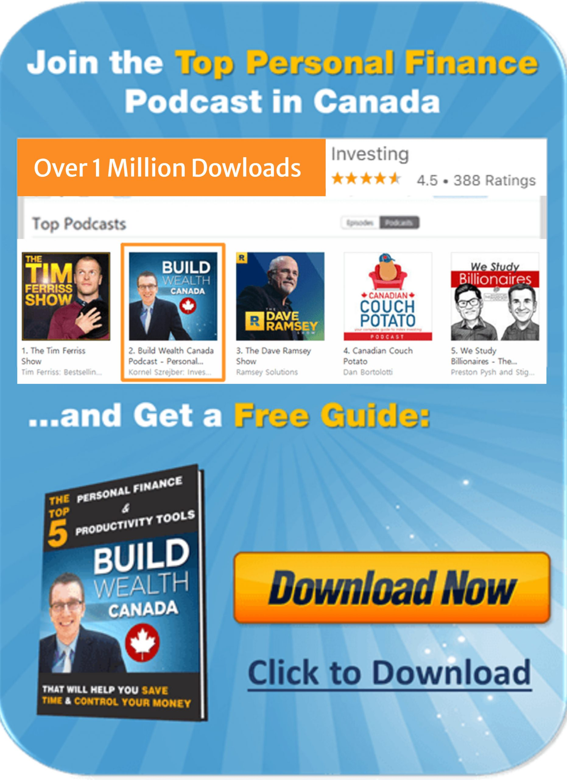 Build Wealth Canada Podcast - Over 1 Million Downloads