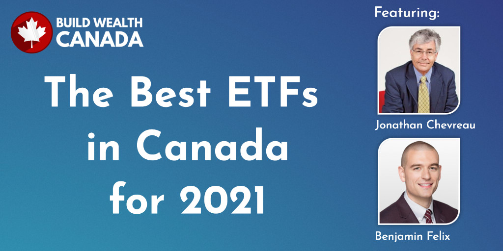 The Best ETFs in Canada for 2021 - Build Wealth Canada Personal Finance Blog