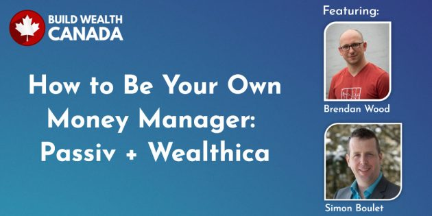 How to Be Your Own Money Manager: Passiv + Wealthica