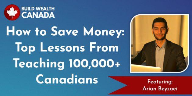 Arian Beyzaei - Build Wealth Canada Podcast